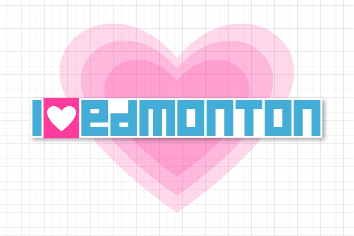 I love Edmonton